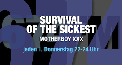 674FM_Banner_Survival of the sickest - Motherboy XXX