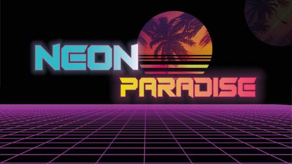 Neon Paradise