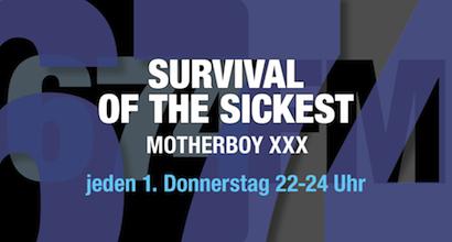 674FM_Banner_Survival of the sickest - Motherboy XXX