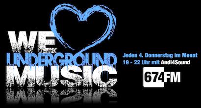674FM_Banner_WeLoveUndergroundMusic-Andi4Sound1
