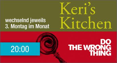 monatl. wechselnd Keris Kitchen & DTWT